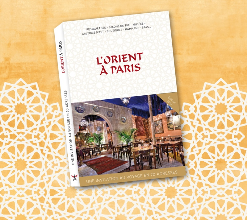 Guide de l'Orient à Paris
