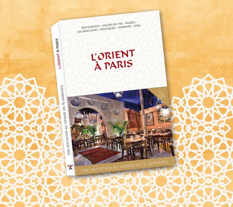 Guide de l'Orient à Paris